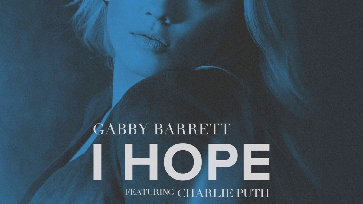 Hot 100 Review: I Hope by Gabby Barret (Feat. Charlie Puth)